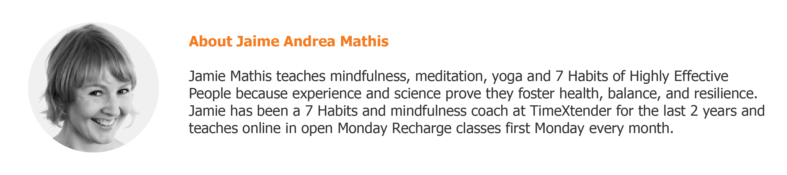 Jamie Mathis - 7 habits facilitator and mindfulness coach at TimeXtender